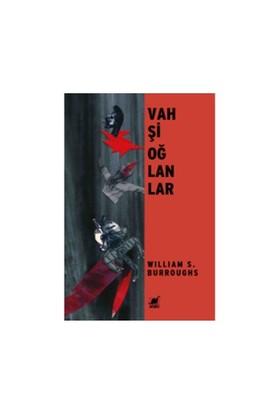 Vahşi Oğlanlar-William S. Burroughs