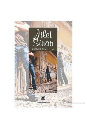 Jilet Sinan-Gönül Kıvılcım