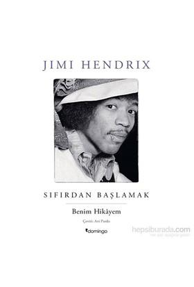 Sıfırdan Başlamak - Jımı Hendrıx - Jimi Hendrix