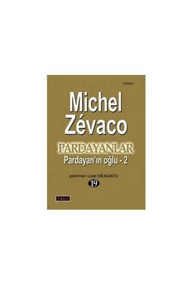 Pardayanlar 19 - Pardayan'In Oğlu - 2-Michel Zevaco