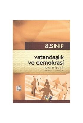 FDD 8. Sınıf Vatandaşlık ve Demokrasi Konu Anlatımlı