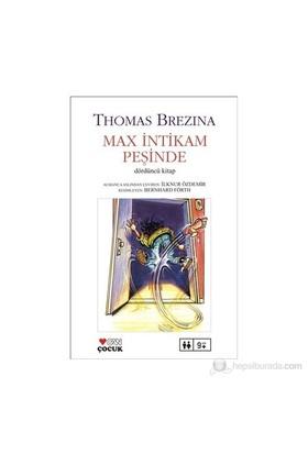 Max İntikam Peşinde Sevimli Canavarlar 4. Kitap 9-12 Yaş-Thomas Brezina