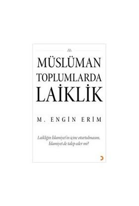 Müslüman Toplumlarda Laiklik-M. Engin Erim