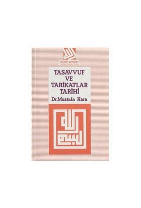 Tasavvuf Ve Tarikatlar Tarihi-Mustafa Kara