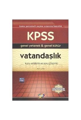 Fdd KPSS Genel Yetenek-Genel Kültür Vatandaşlık K.A.