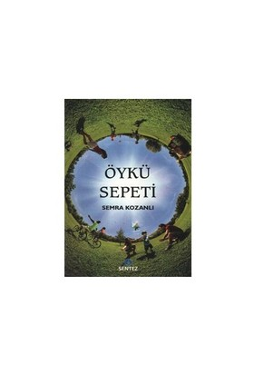 Öykü Sepeti - Semra Kozanlı