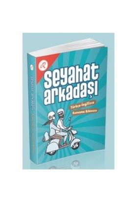 Seyahat Arkadaşı Türkçe - İngilizce Konuşma Kılavuzu