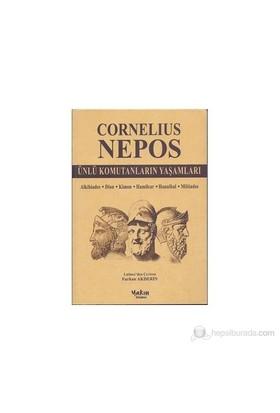 Ünlü Komutanların Yaşamları-Cornelius Nepos