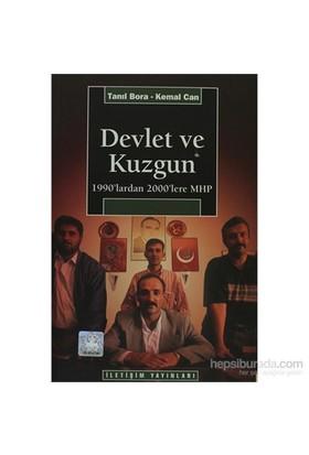Devlet Ve Kuzgun - 1990'Lardan 2000'Lere Mhp-Kemal Can