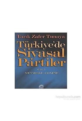 Türkiye'de Siyasal Partiler 2 - Tarık Zafer Tunaya