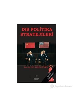 Dış Politika Stratejileri-Gültekin Sümer