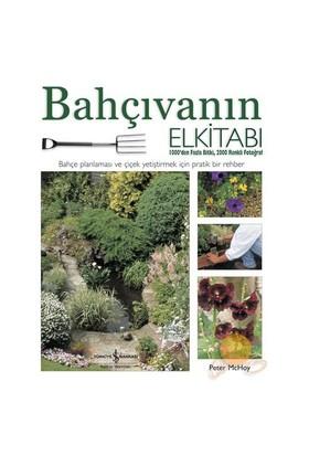 Bahçıvanın El Kitabı - Peter Mchoy