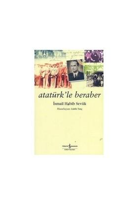 Atatürk'le Beraber