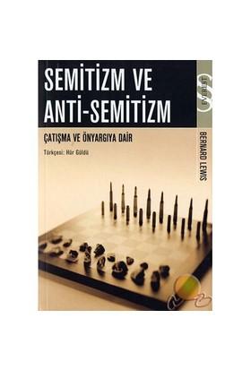 Semitizm Ve Anti-semitizm / Çalışmak Ve Önyargıya Dair