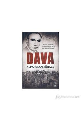 Dava - Alparslan Türkeş