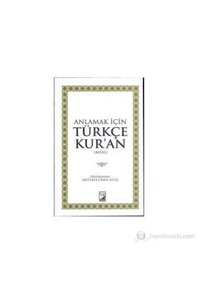 Anlamak İçin Türkçe Kur'An (Meal)-Kolektif