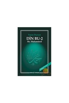 Din Bu 2 - Hz. Muhammed - Turan Dursun