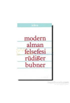 Modern Alman Felsefesi-Rüdiger Bubner