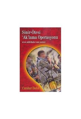 """Sinir-ötesi """"ak""""lama Operasyonu"""