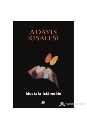 Adayış Risalesi-Mustafa İslamoğlu