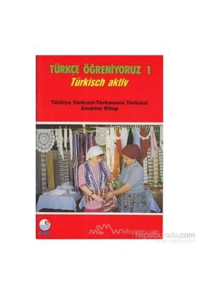 Türkçe Öğreniyoruz 1 Türkiye Türkçesi - Türkmence Türkçesi