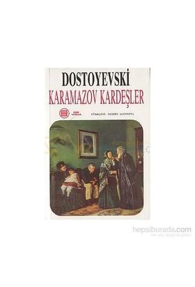 Karamazov Kardeşler (3 Cilt Takım) - Fyodor Mihayloviç Dostoyevski