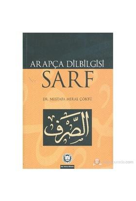 Arapça Dilbilgisi Sarf - Mustafa Meral Çörtü