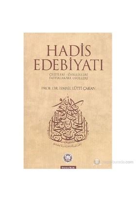 Hadis Edebiyatı-İsmail Lütfi Çakan