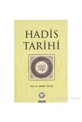 Hadis Tarihi - Ahmet Yücel