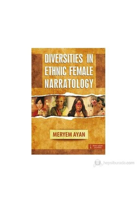 Diversities in Ethnic Female Narratology