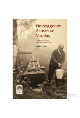 Heidegger'De Zaman Ve Varoluş-Cihan Camcı
