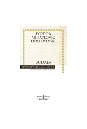 Budala - Fyodor Mihailoviç Dostoyevski
