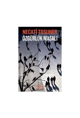 Özgürlük Masalı-Necati Tosuner