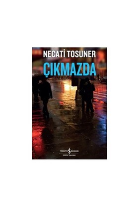 Çıkmazda-Necati Tosuner