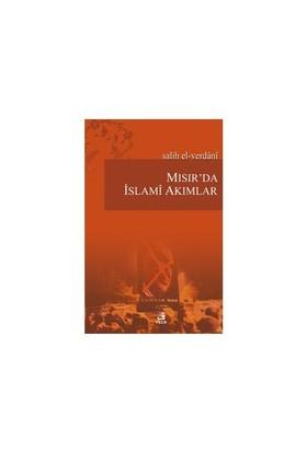 Mısır'da İslamî Akımlar - Salih El-Verdani