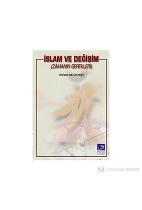 İslam Ve Değişim-Murtaza Mutahhari