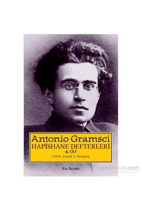 Hapishane Defterleri 4. Cilt-Antonio Gramsci