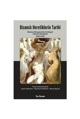 Bizanslı Heretiklerin Tarihi