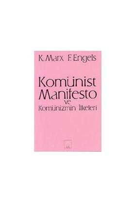 Komünist Manifesto Ve Komünizmin İlkeleri-Karl Marx