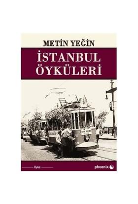 İstanbul Öyküleri-Metin Yeğin