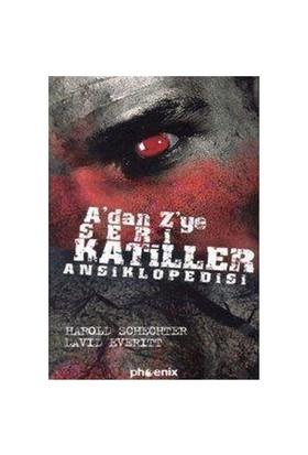 A'dan Z'ye Seri Katiller Ansiklopedisi - David Everitt