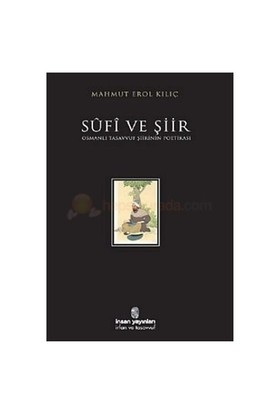 Sufi Ve Şiir-Mahmud Erol Kılıç