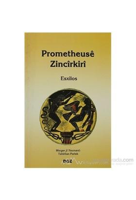 Prometheuse Zincirkiri-Esxilos