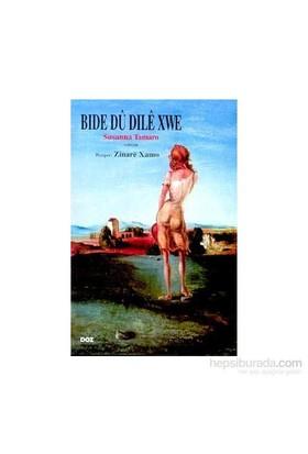 Bide Du Dile Xwe-Susanna Tamaro