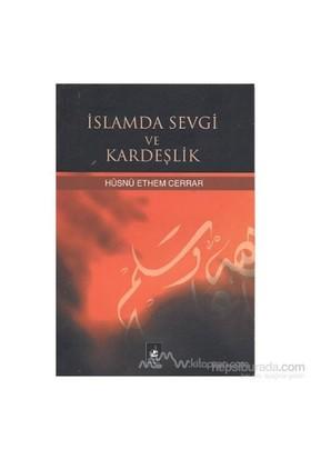 İslamda Sevgi Ve Kardeşlik-Hüsni Edhem Cerrar