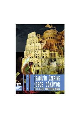 Babil'in Üzerine Gece Çölüyor