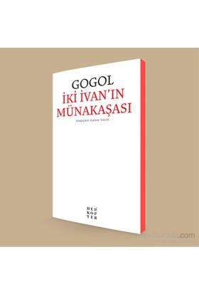 İki İvan'In Münakaşası-Nikolay Vasilyeviç Gogol