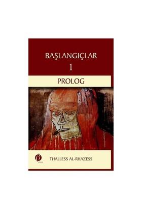 Başlangıçlar 1: Prolog-Thalless Al-Rhazess