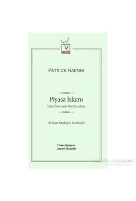 Piyasa İslamı-Patrick Haenni