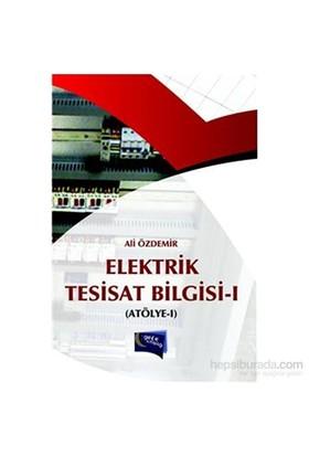 Elektrik Tesisat Bilgisi 1 Atölye 1 - Ali Özdemir